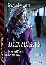 Agenzia K.T.S. (Italian Edition)