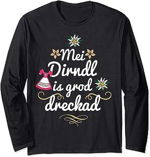Lustige Mei Dirndl Shirts Mei Dirndl is grod dreckad lustige Sprüche Oktoberfest Damen Langarmshirt