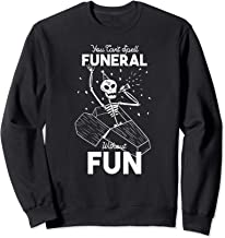 Best you can t spell funeral without fun Reviews