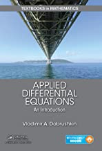 Applied Differential Equations: The Primary Course (Textbooks in Mathematics Book 18)