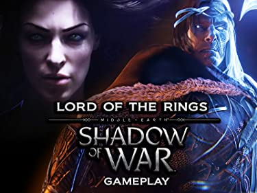 Clip: Lord of the Rings: Middle Earth Shadow of War Gameplay