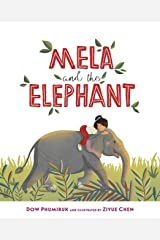 Mela and the Elephant: The 50 Best Multicultural Picture Books of 2018 - Colours of Us Kindle Edition
