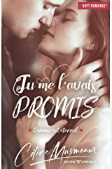 Tu me l'avais promis...: L'amour est éternel Format Kindle