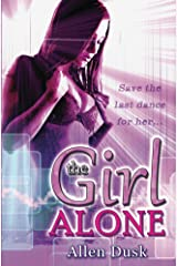 The Girl Alone Kindle Edition