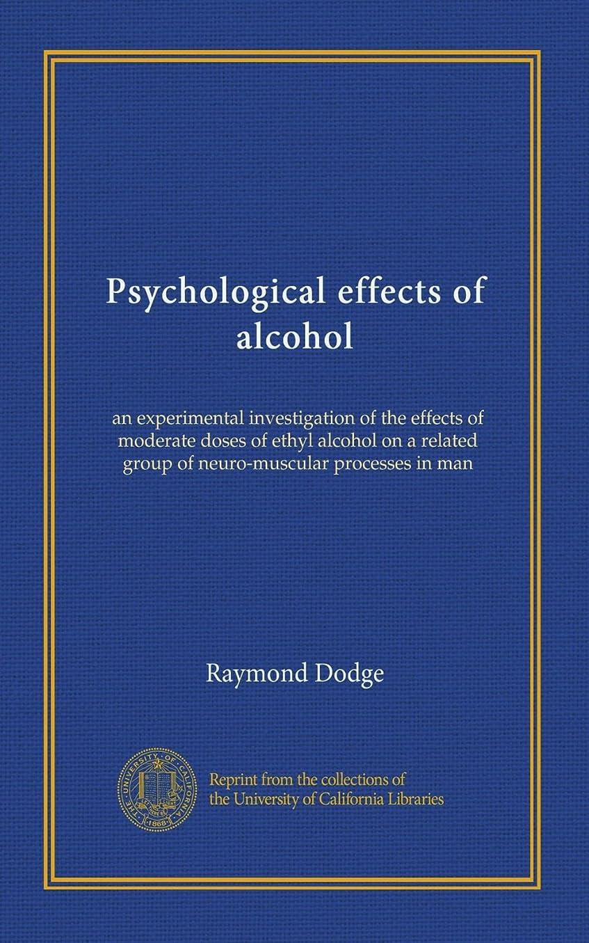 孤独なハンバーガーPsychological effects of alcohol: an experimental investigation of the effects of moderate doses of ethyl alcohol on a related group of neuro-muscular processes in man