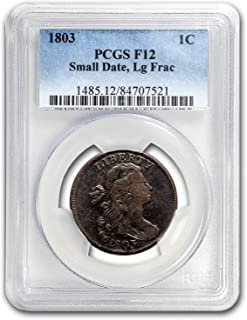 1803 Large Cent Sm Date/Lg Fraction F-12 PCGS Cent F-12 PCGS