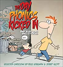 The Day Phonics Kicked In: Baby Blues Goes Back to School (Volume 29)