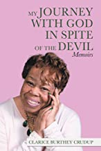 My Journey with God in Spite of the Devil: Memoirs