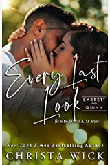 Every Last Look: Barrett & Quinn (His to Claim Book 2) Kindle Edition