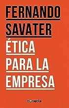 Ética para la empresa (Spanish Edition)
