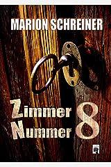 Zimmer Nummer 8 Kindle Ausgabe