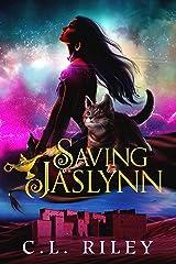 Saving Jaslynn: A Reverse Harem Fantasy Romance (Crown of Shadows and Stars Book 2) Kindle Edition