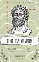 Timeless Wisdom: Ion by Plato, The Enchiridion by Epictetus, and As a Man Thinketh by James Allen (Illustrated) : A Short Trilogy of Stoics, Sages, and Philosophers