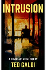 Intrusion: A thriller short story Kindle Edition
