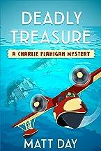 Deadly Treasure - A Charlie Flanigan Private Investigator Mystery (Book 2) (Charlie Flanigan Mystery Series) (English Edition)