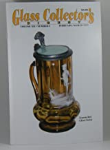 Glass Collector's Digest Volume XII Number 5 February/March 1999