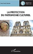 Livres La protection du patrimoine culturel (Droits Publics) PDF