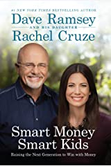 Smart Money Smart Kids: Raising the Next Generation to Win with Money Kindle Edition