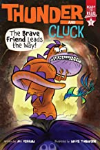 The Brave Friend Leads the Way!: Ready-to-Read Graphics Level 1 (Thunder and Cluck)