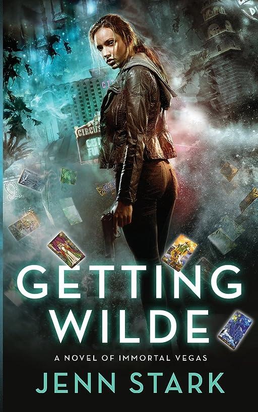 Getting Wilde: Immortal Vegas, Book 1 (Volume 1)