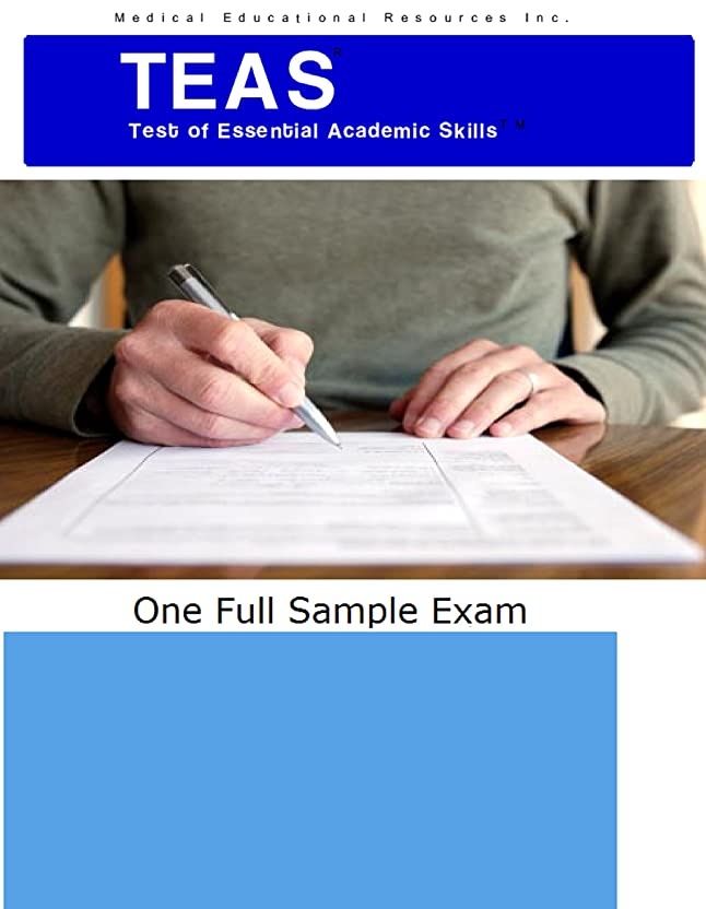 生じる起業家としてTEAS Test of Essential Academic Skills TEAS Sample Exam: Teas test, test of essential academic skills (English Edition)