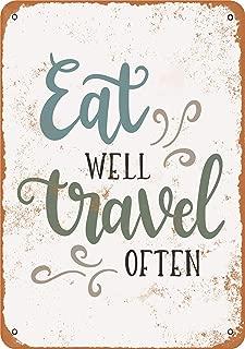 Best eat well travel often sign Reviews