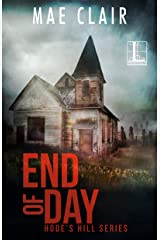 End of Day (A Hode's Hill Novel Book 2) Kindle Edition
