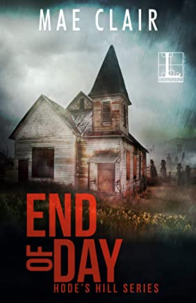 End of Day (A Hode's Hill Novel Book 2)