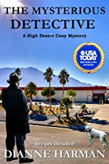 The Mysterious Detective: High Desert Cozy Mystery Series Kindle Edition