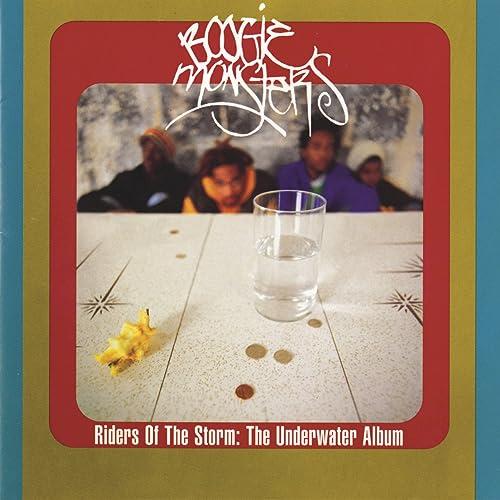 Riders of the storm: the underwater album (the vault) [explicit.