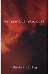 we are but stardust Kindle Edition