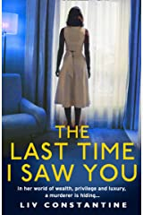 The Last Time I Saw You: An exciting, addictive new psychological thriller from the international bestseller Kindle Edition