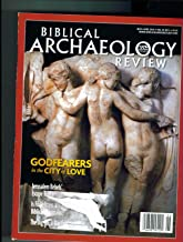 Biblical Archaeology Review. May June 2010. Vol 26 No. 3. Single Issue Magazine. (GODFEARERESIN THE CITY OF LOVE; JERUSALEM REBELS; ++, 36)