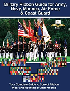 Military Ribbon Guide for Army, Navy, Marines, Air Force, Coast Guard