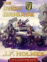 The Irish Brigade: A Fallen Empire Novel