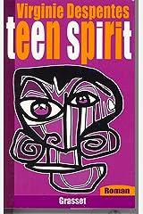 Teen Spirit (Littérature Française) Format Kindle