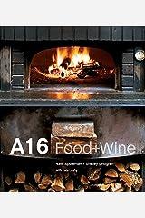 A16: Food + Wine [A Cookbook] Hardcover