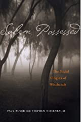 Salem Possessed: The Social Origins of Witchcraft Kindle Edition