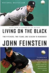 Living on the Black: Two Pitchers, Two Teams, One Season to Remember Kindle Edition