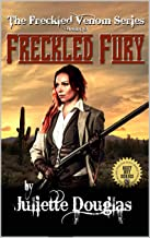 A Classic Western: Freckled Fury: The First, Second And Third Westerns In The