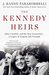 The Kennedy Heirs: John, Caroline, and the New Generation - A Legacy of Tragedy and Triumph