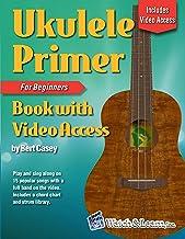 Ukulele Primer Book for Beginners - Online Video Access