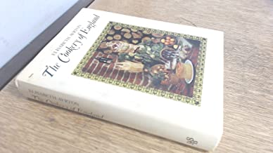 The cookery of England: Being a collection of recipes for traditional dishes of all kinds from the fifteenth century to the present day, with notes on their social and culinary background