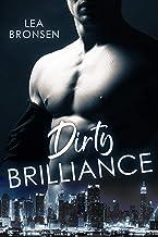 Dirty Brilliance (English Edition)