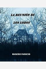 LA REUNIÓN DE LOS LOBOS Versión Kindle