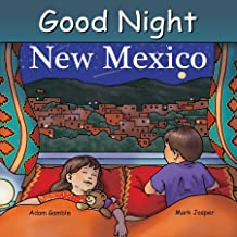 Good Night New Mexico (Good Night Our World)
