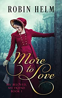 More to Love: My Beloved, My Friend (Book 1)