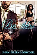 Breathless: In Love With An Alpha Billionaire Kindle Edition