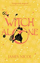 The Apprentice 2: A Witch Alone (The Apprentice Witch)