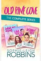 Old Pine Cove: The Complete Series: Clean Romantic Comedy Collection Kindle Edition